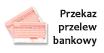 Przelew/Przekaz